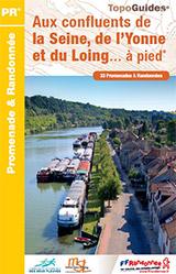 Aux confluents de la Seine, de l'Yonne du Loing… à pied